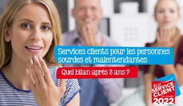 Services clients pour les personnes sourdes et malentendantes : quel bilan après 3 ans ?