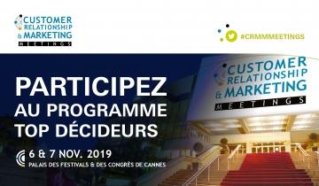 CRM Meetings, rendez-vous à Cannes les 5, 6 et 7 novembre prochain