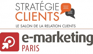 SALONS E-MARKETING ET STRATÉGIE CLIENTS DU 18 AU 20 AVRIL 2017 À PARIS PORTE DE VERSAILLES